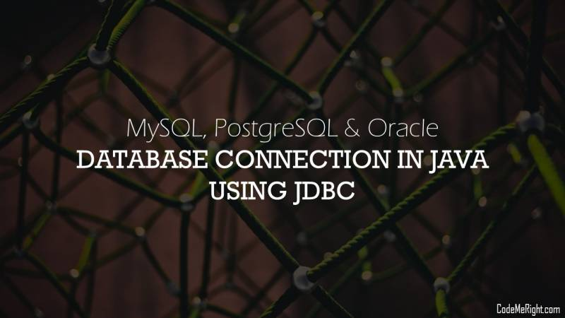 How To Create Connection To MySQL, PosgreSQL & Oracle Databases In