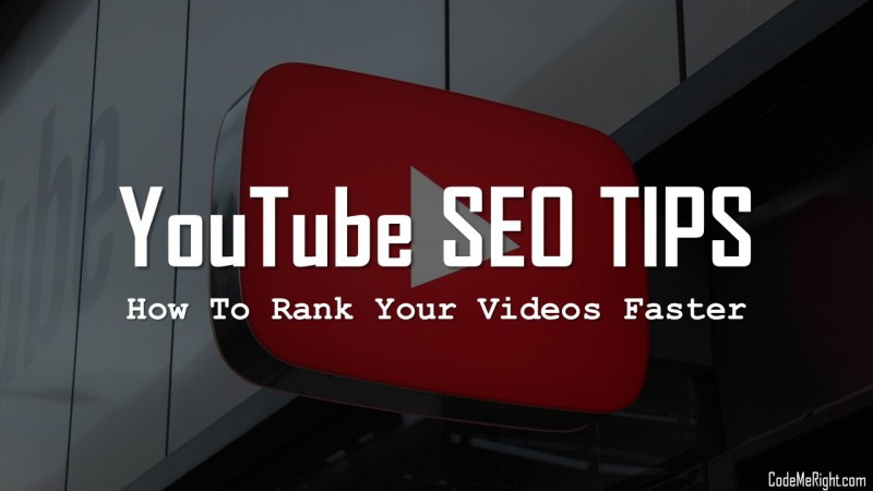 YouTube SEO Tips: How To Rank YouTube Videos Fast