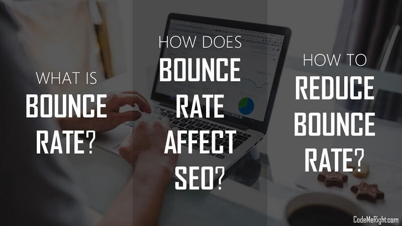 How To Reduce Bounce Rate To Improve Traffic And Rankings