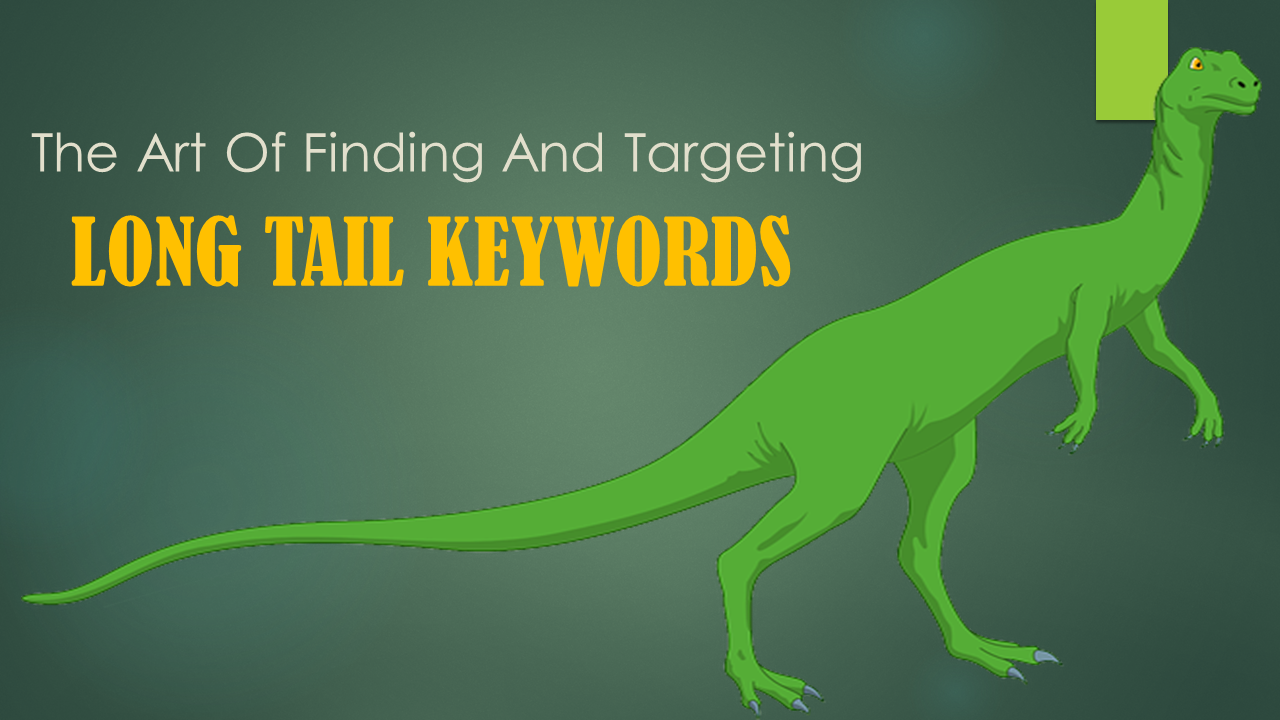 Long Tail Keywords: How To Find And Target Them Effectively